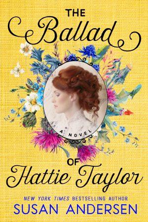 Susan Andersen Ballad of Hattie Taylor